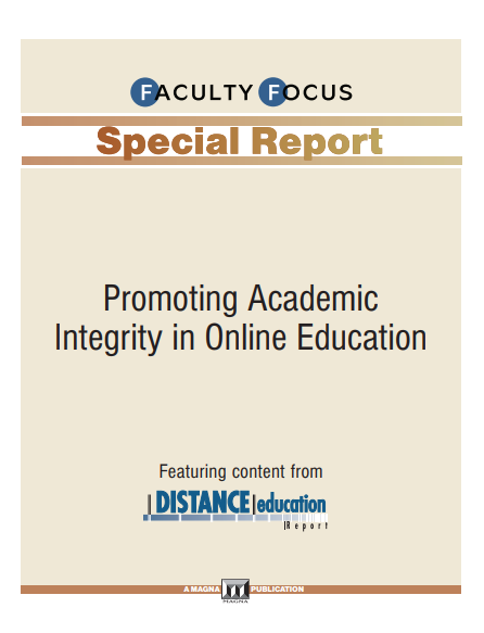 Faculty_Focus_Promoting_Academic_Integrity_in_OL_Eduction